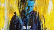 Tim Dup, Mélancolie heureuse