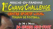 Le 1er Chang' Challenge : 24 heures de mini-foot à Marche-en-Famenne pour la bonne cause...