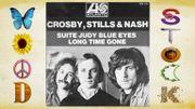 Crosby, Stills, Nash - Suite : Judy Blue Eyes