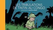 Les Tribulations De Tintin Au Congo – une version inédite, une monographie érudite…