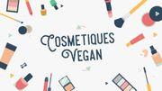 Tendance: les cosmétiques vegan...