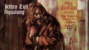 Les 50 ans d'Aqualung de Jethro Tull