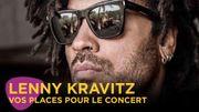 Vos places pour Lenny Kravitz