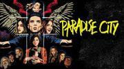 """La série """"Paradise City"""" s'offre une bande-son qui pourrait vous plaire!"""