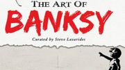 "L'exposition ""The Art of Banksy"" s'ouvre à Anvers"