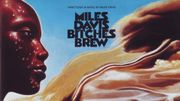 "Il y a 50 ans sortait : ""Bitches Brew"" de Miles Davis"