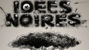 Franquin : Il était une fois Idées Noires