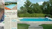 La revue de presse : en vacances, c'est la taille de la piscine qui compte