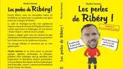 Les meilleures perles de Franck Ribéry en librairie