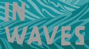 """In Waves ou """" Sea, Surf and Sun """""""