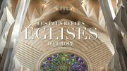 Découvrez les plus belles églises d'Europe