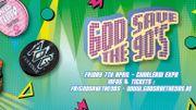 Prêt à te déguiser? La soirée God Save The 90's débarque à Charleroi!