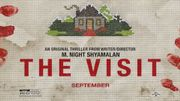 """The Visit"" : qu'attendre du ""found footage"" de M. Night Shyamalan ?"