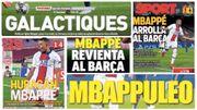 """L'ouragan Mbappé en Une de la presse espagnole et catalane aux côtés d'un Barça à nouveau """"embarrassant"""""""