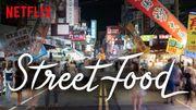 """Quoi de Neuf sur Netflix? """"Street Food"""", la série documentaire qui vous mettra l'eau à la bouche"""