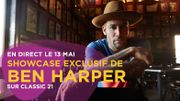 Le showcase exclusif de Ben Harper: l'émission en direct