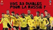 Quels sont les 23 Diables que vous sélectionneriez pour la Coupe du Monde ? A vous de jouer