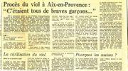 """Coupure de presse: Le Figaro, 3 mai 1978. Et ce dernier paragraphe... : """"Il est normal que la loi punisse les violeurs, mais il ne faut pas oublier une certaine mentalité masculine qui fait croire à de nombreux hommes que le seul fait qu'une femme accepte d''être en tête à tête avec eux équivaut à dire oui. De même, pour beaucoup d'entre eux, le seul fait d'aller camper seule dans un endroit désert n'est que l'expression déguisée du désir d'une aventure."""""""