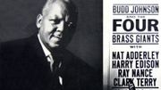 "Il y a 60 ans s'enregistrait l'album de Budd Johnson ""Budd Johnson And The Four Giants"""