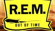 """""""Out of Time"""" de R.E.M. a 25 ans"""