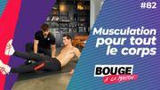 Bouge à la maison : entraînement complet pour un body musclé
