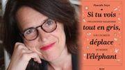 """""""Si tu vois tout en gris, déplace l'éléphant"""", le nouveau tome de Philosophie vagabonde de Pascale Seys"""