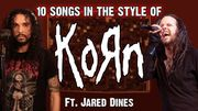 [Zapping 21] 10 chansons dans le style de Korn