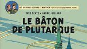 Le Bâton de Plutarque – Blake & Mortimer