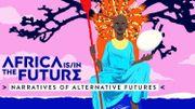 "Le festival ""Africa is / in The Future"" revient fin septembre à Bruxelles"