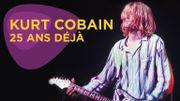 Kurt Cobain: 25 ans déjà