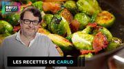 Au menu, des choux de Bruxelles ! Oui, mais façon Carlo !