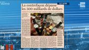 La contrefaçon dépasse les 500 milliards de dollars !