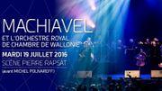 Francofolies de Spa: Machiavel avec orchestre en première partie de Polnareff