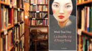 """Livres: """"La double vie d'Anna Song"""", jusqu'où peut-on aller par amour ?"""