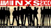 INXS ''Need You Tonight'' 1987