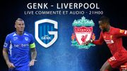 Suivez Genk-Liverpool en direct (LIVE commenté et audio 21H00)