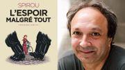 Spirou : L'Espoir Malgré Tout – Un livre à lire et relire, intelligent, souriant, passionnant !