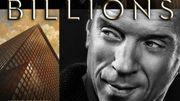 """Showtime reconduit """"Billions"""" pour une troisième saison"""