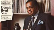 "Il y a 30 ans sortait ""Getting Down To Business"" du trompettiste Donald Byrd"