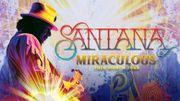 Miraculous World Tour de Santana reporté dans toute l'Europe