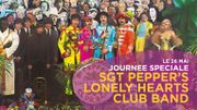 Sgt. Pepper's Lonely Hearts Club Band: journée spéciale