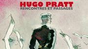 Hugo Pratt, Corto Maltese, Pellejero : un album réussi et une superbe exposition au Musée Hergé !