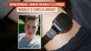 Affaire Nathan Duponcheel : Pourquoi est-ce si simple d'arracher un bracelet électronique ?