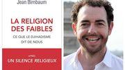 """Jean Birnbaum: """"Au miroir du djihadisme, nos croyances sont incroyablement vulnérables"""""""