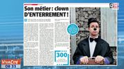 Son métier: Clown d'enterrement
