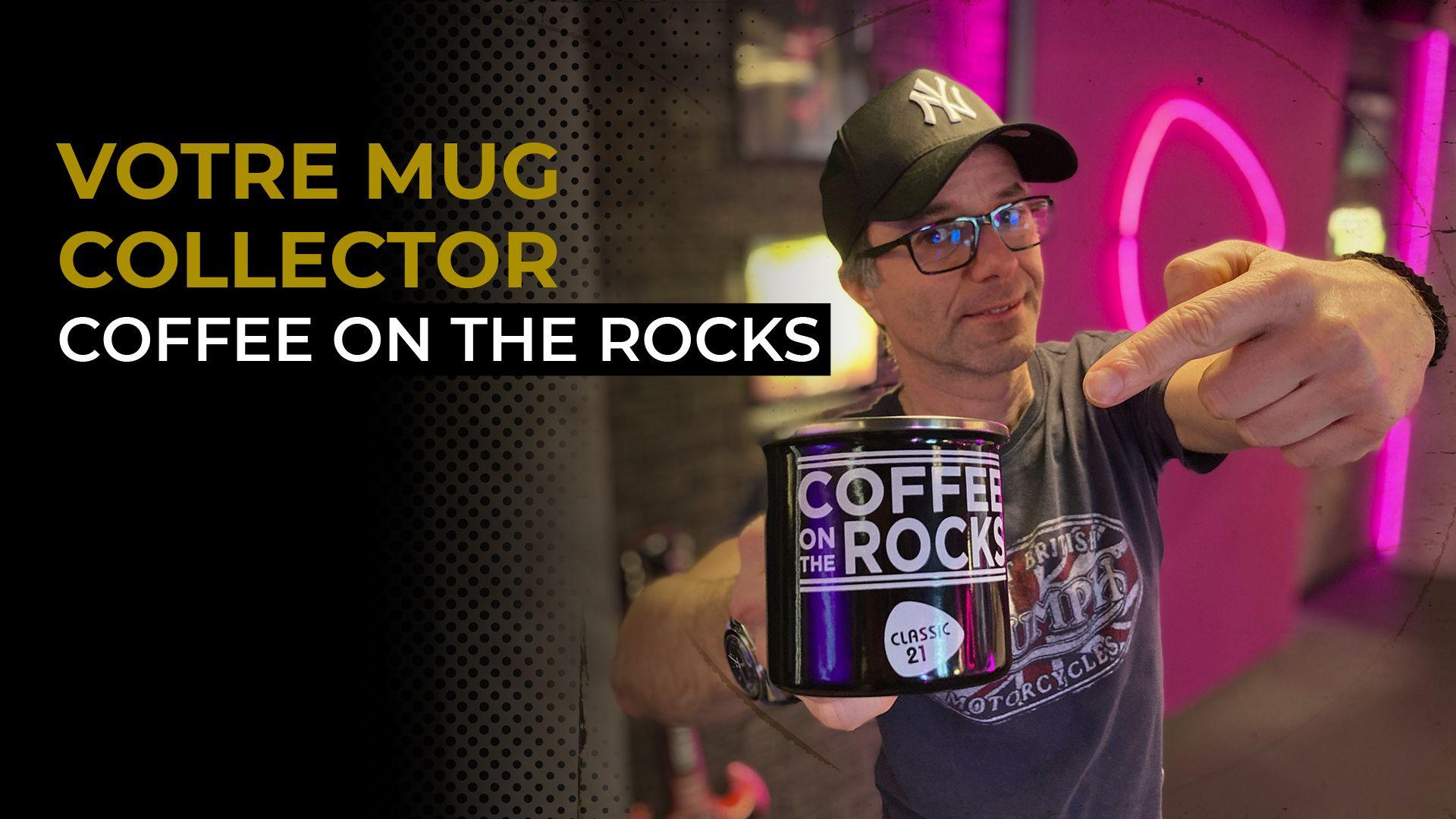 Votre mug collector