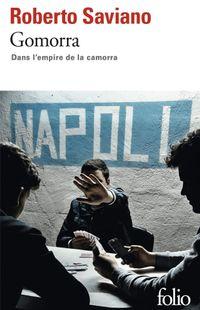 """Gomorra ""- Roberto Saviano -  Ed Gallimard - Collection Folio"