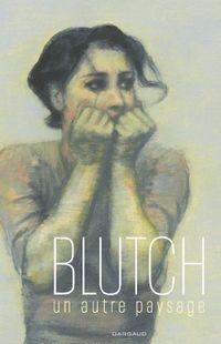 «Un autre paysage», une BD de Blutch, aux éditions Dargaud
