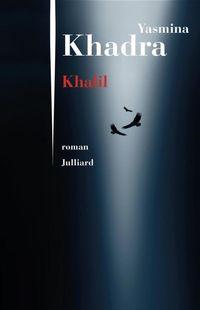 """""""Khalil """" - Yasmina Khadra – Ed Julliard"""