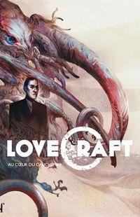 «Lovecraft – au Coeur du cauchemar » (collectif) – Ed Actu SF